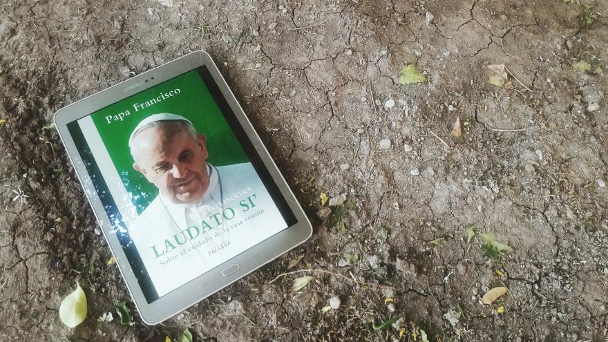 Laudato si': El cuidado de la casa común. Papa Francisco