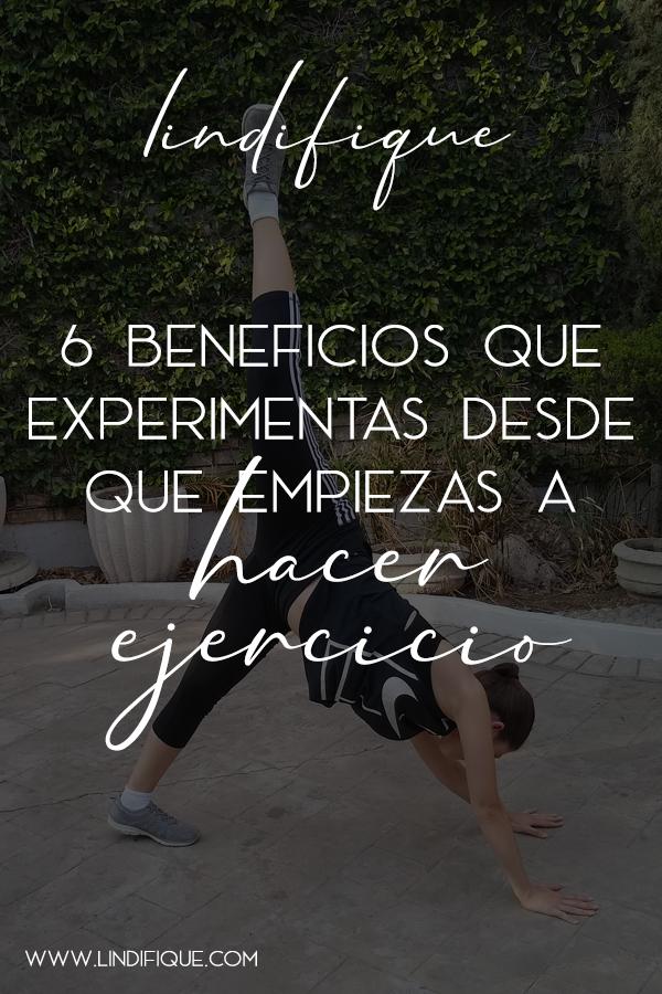6 Beneficios que experimentas desde que empiezas a hacer ejercicio. Lindifique.