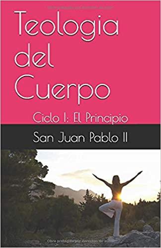 Teología del Cuerpo, Ciclo I, Juan Pablo II. 5 Libros Católicos