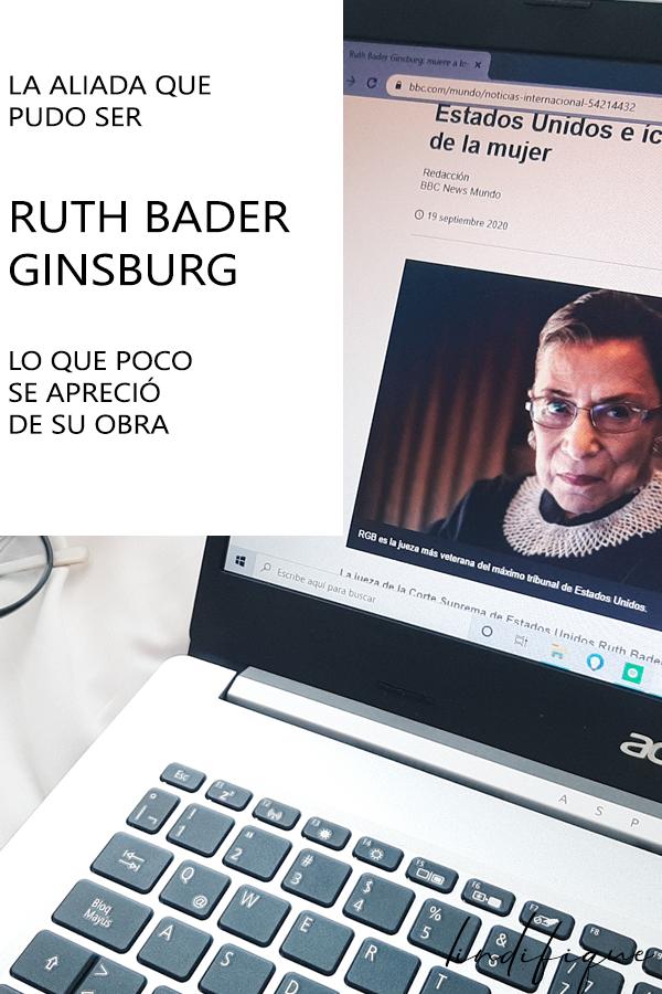 Ruth Bader Ginsburg, la aliada que las católicas no alcanzamos a ver.
